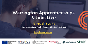 Warrington Apprenticeships and Jobs Live Virtual Event